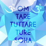 Green Tara Mantra. Phrase Om tare tuttare ture soha which means I prostrate to the Liberator Mother of all the Victorious Ones Royalty Free Stock Image