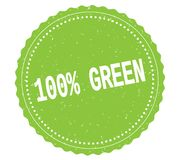 100%-GREEN text, on green sticker stamp sign. 100 PERCENT GREEN text, on green sticker stamp sign Stock Photos