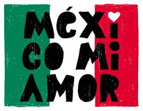 Hand Drawn Mexico Mi Amor Vector Poster. Black Letters on an Abstract Mexican Flag. royalty free illustration