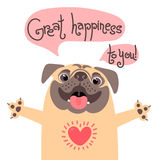 Greeting card with cute dog. Sweet pug congratulates and wish great happiness to you. vector illustration