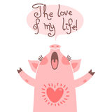 Greeting card with cute piglet. Sweet pig declaration the love of my life. Stock Photography