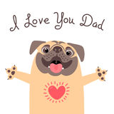 Greeting card for dad with cute pug. Declaration of love to father. Royalty Free Stock Photo