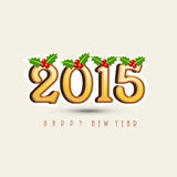 Greeting card design for Happy New Year 2015 celebrations. Happy New Year celebrations greeting card design with mistletoe decorated text 2015 Royalty Free Stock Image