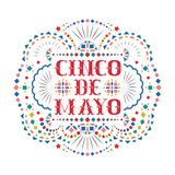 Cinco de mayo composition with text and bright Mexican embroidery motif. Greeting card with fiesta style Mexico folk art pattern. Western shapes of festive royalty free illustration