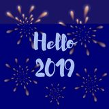 Greeting card. Fireworks and inscription Hello 2019 on a dark blue background. Vector illustration. Greeting card. Fireworks and inscription Hello 2019 on a dark stock illustration