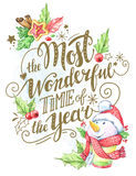 Greeting card of hand-drawn lettering, watercolor snowman and holidays decorations. stock illustration