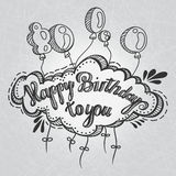 Greeting card. Happy Birthday to You. Hand drawing. Greeting inscription and balloons, hand drawn. Congratulations on the holiday. Royalty Free Stock Photography