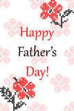 Greeting card Happy Father's Day with flowers. Embroidery, cross stitch Royalty Free Stock Photography