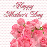 Greeting Card - Happy Mothers Day - Roses Stock Photos