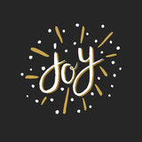 Greeting card Joy. Joy - hand drawn lettering. Vector art. Great design element for congratulation cards, banners and flyers. Xmas design Royalty Free Stock Images