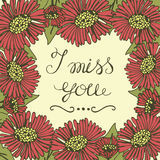 Greeting card with lettering I miss you. Wedding. Floral background. Poster. Valentine s day stock illustration