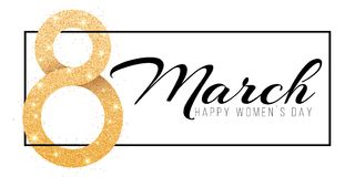 Greeting card for March 8. Happy women`s day. Big number 8 from golden glitters. Black banner frame with text. luxurious gold ban. Ner. Poster for 8 march Stock Images