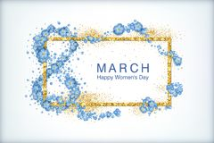 Greeting card on March 8. Happy women`s day spring vector background. Greeting card on March 8. Gold frame with blue flowers and gold glitter particles stock illustration