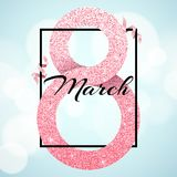 Greeting card for March 8. International happy women`s day. Big number 8 from shine glitters. Pink ribbons. Love banner with text. Luxurious banner. Poster for Royalty Free Stock Image
