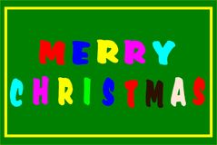 Greeting Card Merry Christmas. This is a vector illustration. The illustration shows a green Christmas card with colored letters. There is written `Merry Royalty Free Stock Photos