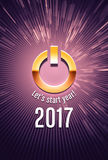 2017 Greeting card for a new start. 2017 new year starting in light with a power button Royalty Free Stock Images