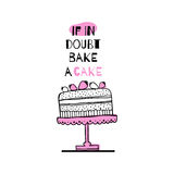 Greeting card with quote about cakes. Stock Photo