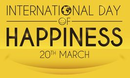 Greeting Card with Smile to Celebrate International Day of Happiness, Vector Illustration. Yellow greeting card with soft smile in the bottom and greeting text stock illustration