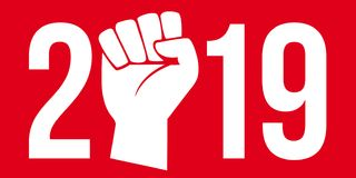 2019 under the sign of the strike and demonstrations in the street. 2019 greeting card with social struggle concept, presenting raised fist symbol on red royalty free illustration