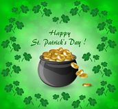 Greeting card for St. Patrick`s Day with a pot of gold coins and clover leaves. On a green background Stock Illustration