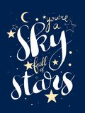 Greeting card for Valentine& x27;s Day. With a sign you& x27;re a sky full a stars vector illustration