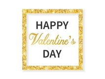 Greeting card for Valentines day, the golden frame. With the text, in elegant style. Vector illustration Royalty Free Stock Photo