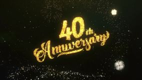 40th Anniversary Text Greeting Wishes Sparklers Particles Night Sky Firework