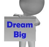 Große Zeichen-Traumshows, die Hoch zielen und ehrgeizig Lizenzfreie Stockfotos