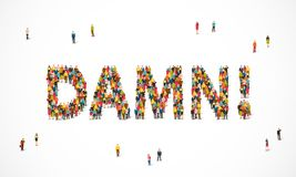 Group of people standing in the word Damn royalty free illustration