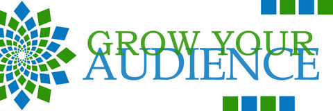 Grow Your Audience Green Blue Horizontal. Grow your audience text written over green blue background Stock Photography
