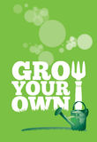 Grow Your Own Poster Stock Photo