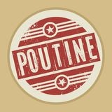 Grunge abstract vintage stamp or label with text Poutine. Vector illustration stock illustration