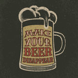Grunge beer poster with glass and slogan. Vintage print design. Vector illustration. EPS 10 Royalty Free Stock Photos