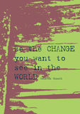 Grunge paper background/ positive message. Purple and Green grunge paper background with positive message: Be the change you want to see in the world by Mahatma royalty free illustration