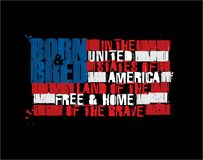 """American Text Flag - Land of the Free Home of the Brave Positive. Grunge Textured Illustration of the phrase """"Born and Bred in the USA Land of the Free royalty free illustration"""