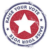 Grunge US patriotic stars rubber stamp. USA presidential election patriotic seal with US patriotic stars silhouette and Raise Your Vote text. Rubber stamp Stock Image