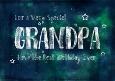 Grungy, Birthday Card for Grandpa. A dark , grungy, textured watercolour birthday card for Grandpa. The inscription reads `For a very special Grandpa, Have the royalty free illustration