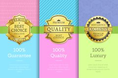100 Guarantee Quality Luxury Exclusive Premium. 100 guarantee quality luxury exclusive best premium choice golden labels set of logos design on posters with text Royalty Free Stock Photo
