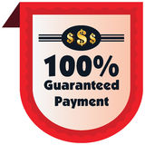 100% guaranteed payment  label or badge. One hundred percent guarantee Royalty Free Stock Images