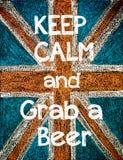 Guarde la calma y asga una cerveza Fotos de archivo