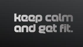 Guarde la calma y consiga la cita de la motivación del ajuste libre illustration