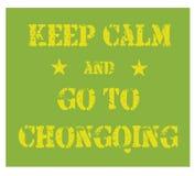 Guarde la calma y vaya al cartel de Chongqing libre illustration
