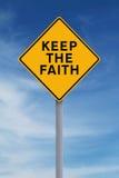 Guarde la fe Imágenes de archivo libres de regalías