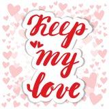 Guarde mi amor Caligrafía de la mano Día de tarjetas del día de San Valentín de la tarjeta Foto de archivo libre de regalías