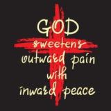 Guden sötar smärtar yttre med inre fred - motivational citationsteckenbokstäver stock illustrationer