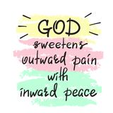 Guden sötar smärtar yttre med inre fred - motivational citationsteckenbokstäver, religiös affisch stock illustrationer