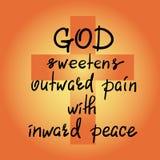 Guden sötar smärtar yttre med inre fred - motivational citationsteckenbokstäver, religiös affisch vektor illustrationer