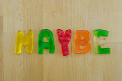 Gummy Words Maybe Stock Image