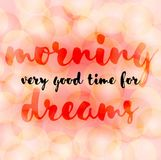 Gute Zeit des Morgens sehr für Träume stock abbildung