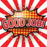 Guter Job, komische Sprache-Blase Stockbilder